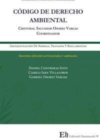 Código de Derecho Ambiental Editorial Hammurabi Autor: Cristóbal Osorio Vargas ISBN: 978-956-6022-29-9 Formato: 24,5 x 17,5 cm 2da Edición 2019 561 páginas