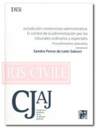 Jurisdicción contencioso-administrativa. El control de la Administración por los Tribunales ordinarios y especiales