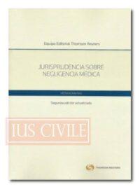 Jurisprudencia sobre negligencia médica.