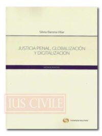 Justicia penal, Globalización y Digitalización
