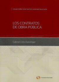 Los Contratos de Obra Pública Thomson Reuters Autor: Gabriel Celis Danzinger ISBN: 978-956-400-039-8 Edición 2019 Formato: 17 x 24,5 cm 338 páginas