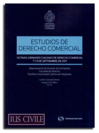 Estudio de derecho comercial – Octavas Jornadas Chilenas de Derecho Comercial Autores : Varios Autores Edición : Agosto 2018 Formato : 1 Tomo – 809 Páginas ISBN : 978-956-346-974-5 Editorial : Thomson Reuters