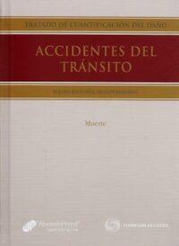 Tratado de Cuantificación del Daño. Accidentes del Tránsito 2 Tomos Thomson Reuters Autores: Equipo Editorial LegalPublishing ISBN: 978-956-346-213-5 Edición 2012 Formato: 18 x 25 cm 1036 páginas