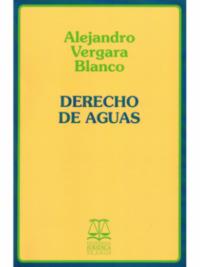 Derecho de Aguas Editorial Jurídica de Chile Autor: Alejandro Vergara Blanco ISBN: 978-956-101-241-7 Formato: 23 x 15 cm Edición 2018 548 páginas Derecho de Aguas cantidad