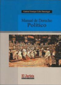 Manual de Derecho Político Ediciones Jurídicas El Jurista Autor: Carlos López Díaz ISBN: 978-956-8839-58-1 Formato: 21,5 x 15,5 cm 2da edición 2019 456 páginas